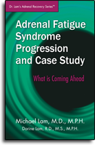 Adrenal Fatigue Syndrome Progression and Case Study - What is Coming Ahead