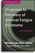 Diagnosis to Recovery of Adrenal Fatigue Syndrome