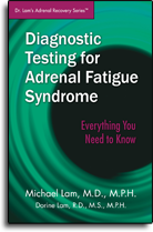 Diagnostic Testing for Adrenal Fatigue Syndrome - Everything You Need to Know
