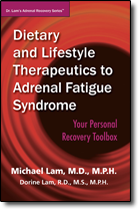 Dietary and Lifestyle Therapeutics to Adrenal Fatigue Syndrome - Your Personal Recovery Toolbox