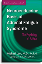 Neuroendocrine Basis of Adrenal Fatigue Syndrome - The Physiology of Fatigue