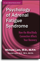 Psychology of Adrenal Fatigue Syndrome - How the Mind-Body Connection Affects Your Recovery