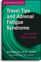 Travel Tips and Adrenal Fatigue Syndrome - How to Avoid Adrenal Crashes